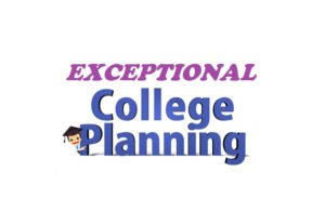 Exceptional College Planning for Parents and Students